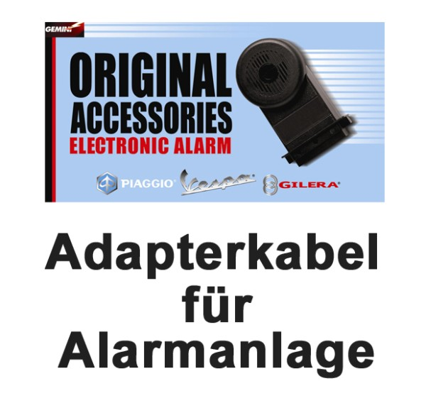 Adapterkabel Alarmanlage E-Power Vespa GT / GTS / Super